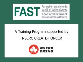 A Training Program supported by   NSERC CREATE-FONCER