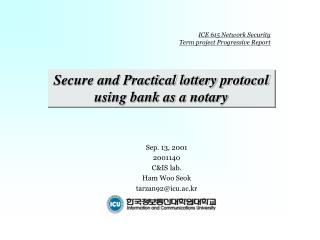 Secure and Practical lottery protocol using bank as a notary