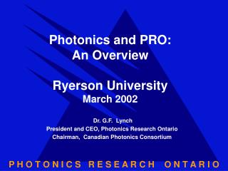 Photonics and PRO: An Overview Ryerson University March 2002