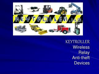 KEYTROLLER Wireless  Relay Anti-theft Devices