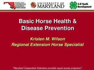 Basic Horse Health & Disease Prevention