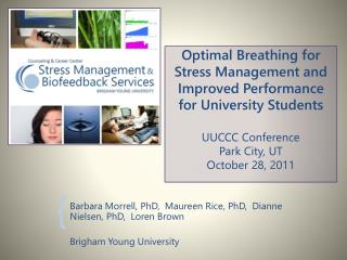 Barbara  Morrell, PhD,  Maureen Rice,  PhD,   Dianne Nielsen,  PhD,   Loren Brown