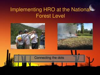 Implementing HRO at the National Forest Level