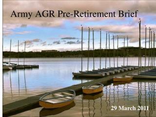 Army AGR Pre-Retirement Brief
