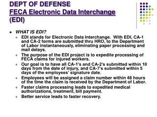 DEPT OF DEFENSE  FECA Electronic Data Interchange  (EDI)