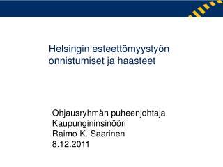 Helsingin esteettömyystyön  onnistumiset ja haasteet