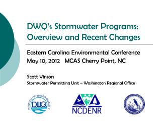 DWQ's Stormwater Programs: Overview and Recent Changes