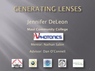 Jennifer DeLeon Maui Community College Mentor: Nathan Sabin Advisor: Dan O'Connell