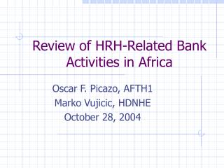 Review of HRH-Related Bank Activities in Africa