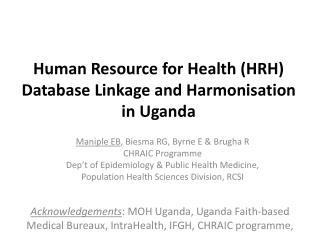 Human Resource for Health (HRH) Database Linkage and Harmonisation in Uganda