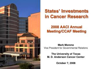 States' Investments in Cancer Research 2008 AACI Annual Meeting/CCAF Meeting