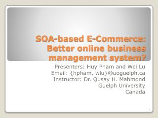 SOA-based E-Commerce: Better online business management system?