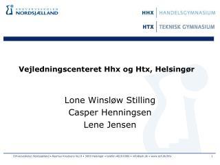 Vejledningscenteret Hhx og Htx, Helsingør