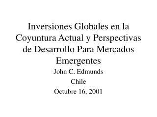 Inversiones Globales en la Coyuntura Actual y Perspectivas de Desarrollo Para Mercados Emergentes