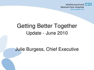 Getting Better Together Update - June 2010