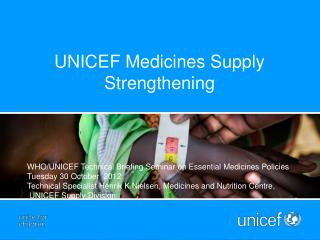 UNICEF Medicines Supply Strengthening