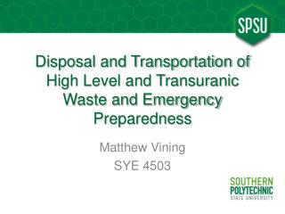 Disposal and Transportation of High Level and Transuranic Waste and Emergency Preparedness