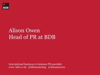 Alison Owen Head of PR at BDB