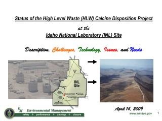 Status of the High Level Waste (HLW) Calcine Disposition Project at the