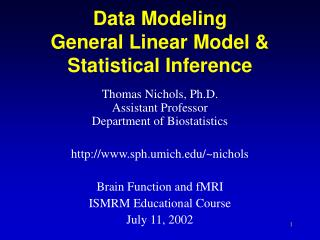 Data Modeling General Linear Model & Statistical Inference