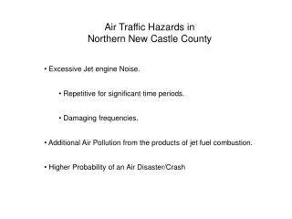 Air Traffic Hazards in  Northern New Castle County