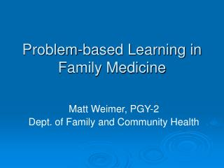 Problem-based Learning in Family Medicine