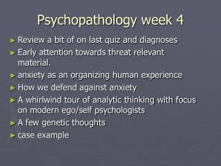 Psychopathology week 4