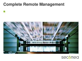 Complete Remote Management