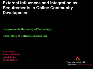 External Influences and Integration as Requirements in Online Community Development