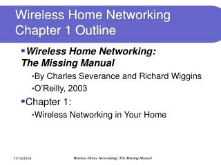 Wireless Home Networking Chapter 1 Outline