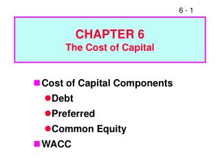 CHAPTER 6 The Cost of Capital