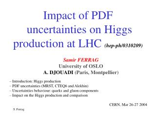 Impact of PDF  uncertainties on Higgs production at LHC  (hep-ph/0310209)