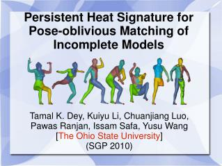 Persistent Heat Signature for Pose-oblivious Matching of Incomplete Models