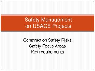 Safety Management on USACE Projects