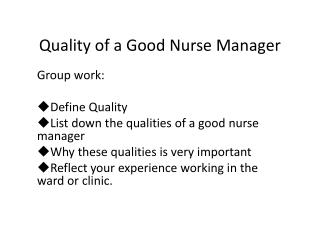 Quality of a Good Nurse Manager