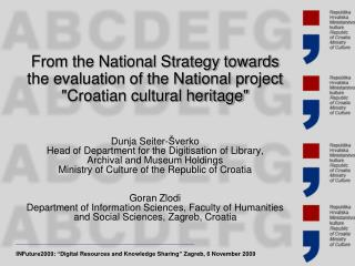 INFuture2009:  �Digital Resources and Knowledge Sharing�  Zagreb, 6 November 2009