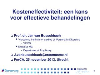 Kosteneffectiviteit: een kans voor effectieve behandelingen