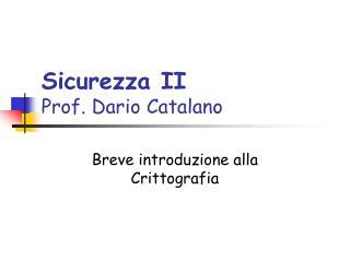 Sicurezza II Prof. Dario Catalano