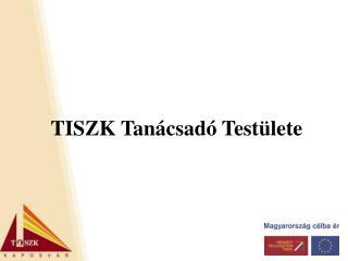 TISZK Tanácsadó Testülete