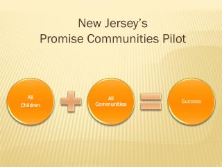 New Jersey's Promise Communities Pilot