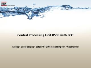 Central Processing Unit 0500 with ECO