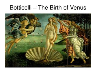 Botticelli – The Birth of Venus