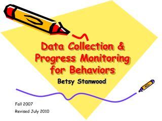 Data Collection & Progress Monitoring for Behaviors