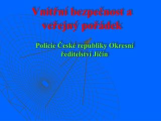 Vnitřní bezpečnost a veřejný pořádek