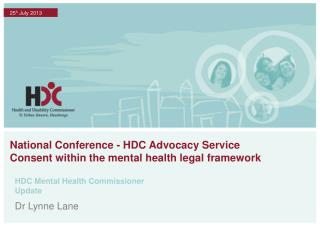 National Conference - HDC Advocacy Service Consent within the mental health legal framework