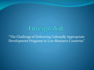 Foreign Aid