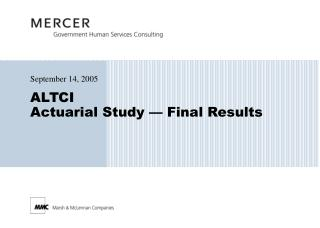ALTCI Actuarial Study   Final Results