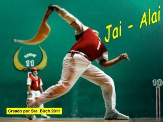 Jai - Alai