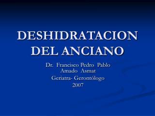 DESHIDRATACION DEL ANCIANO