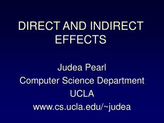 Judea Pearl Computer Science Department UCLA cs.ucla/~judea